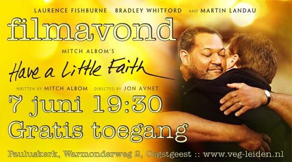 "Filmavond ""Have a little faith"""
